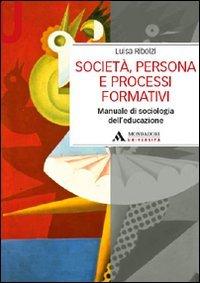 Società, persona e processi formativi