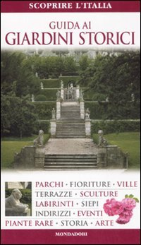 Guida ai giardini storici