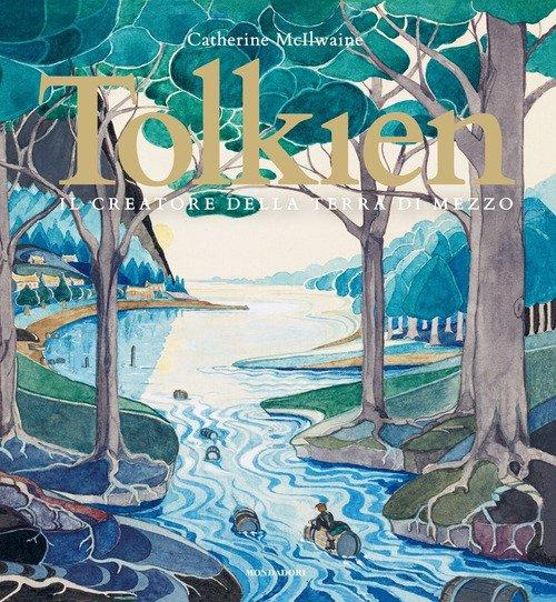 Tolkien. Il creatore della terra di mezzo