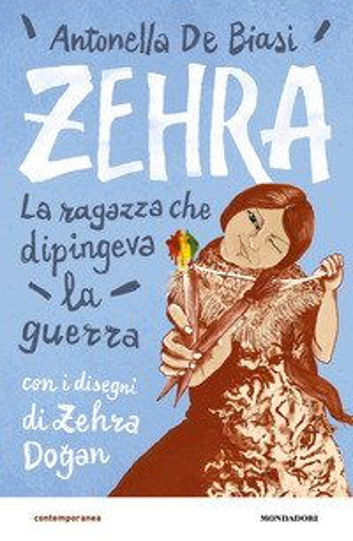 Zehra. La ragazza che dipingeva la guerra