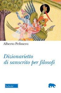 Dizionarietto di sanscrito per filosofi