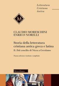 Storia della letteratura cristiana antica greca e latina