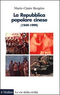 La repubblica popolare cinese (1949-1999)