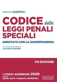 Codice delle leggi penali speciali. Annotato con la giurisprudenza