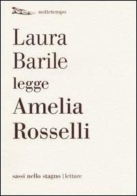 Laura Barile legge Amelia Rosselli
