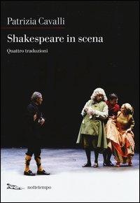 Shakespeare in scena: La tempesta-Sogno di una notte d'estate-Otello-La dodicesima notte