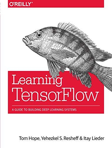 Learningtensorflow: A Guide Tyo Building Deep Learning