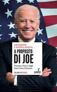 A proposito di Joe. Presente e futuro degli Stati Uniti d'America