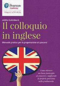 Il colloquio in inglese. Manuale pratico per la preparazione ai concorsi
