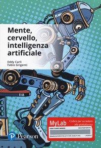 Mente, cervello, intelligenza artificiale. Ediz. Mylab