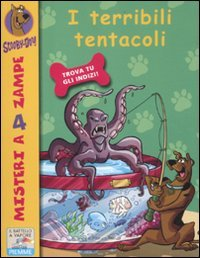 I terribili tentacoli