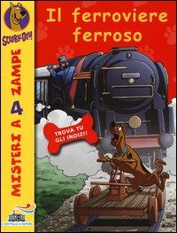 Il ferroviere ferroso