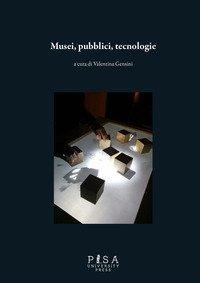 Musei, pubblici, tecnologie