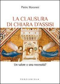 La clausura di Chiara d'Assisi