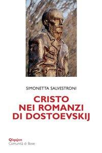 Cristo nei romanzi di Dostoevskij