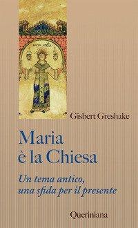 Maria è la Chiesa. Tema antico, una sfida per il presente