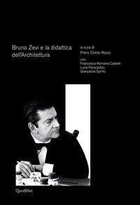 Bruno Zevi e la didattica dell'architettura