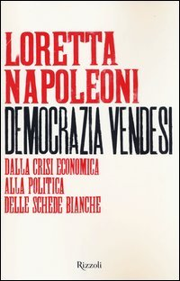 Democrazia vendesi. Dalla crisi economica alla politica delle schede bianche