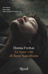 Le nove vite di Rose Napolitano