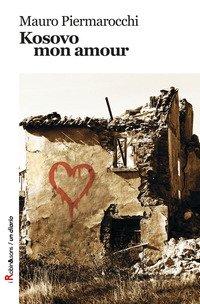 Kosovo, mon amour