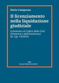 Il licenziamento nella liquidazione giudiziale. Commento al codice della crisi d'impresa e dell'insolvenza (D. Lgs. 14/2019)