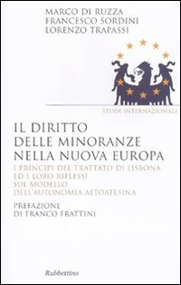 Il diritto delle minoranze nella nuova Europa
