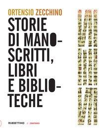 Storie di manoscritti, libri e biblioteche