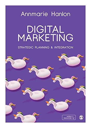 Digital Marketing: Strategic Planning & Integration