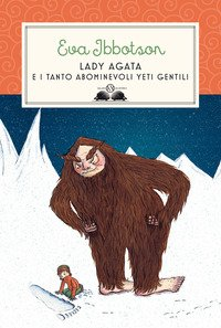 Lady Agata e i tanto abominevoli yeti gentili