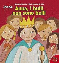 Anna, i bulli non sono belli