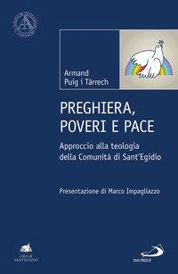 Preghiera, poveri e pace. Approccio alla teologia della Comunità di Sant'Egidio