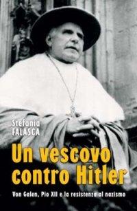 Un vescovo contro Hitler