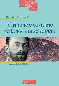 Crimine e costume nella società selvaggia