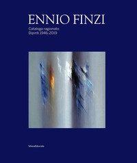 Ennio Finzi. Catalogo ragionato. Dipinti 1946-2019