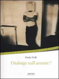 Dialogo sull'amore?