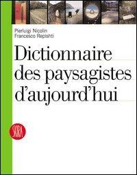 Dictionnaire des paysagiste d'aujourd'hui