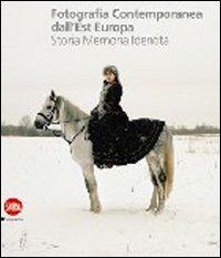 Fotografia contemporanea dall'Europa dell'Est