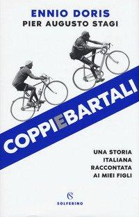 Coppiebartali. Una storia italiana raccontata ai miei figli