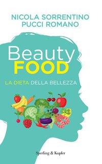 Beautyfood. La dieta della bellezza
