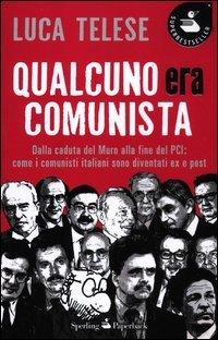 Qualcuno era comunista