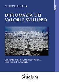 Diplomazia dei valori e sviluppo