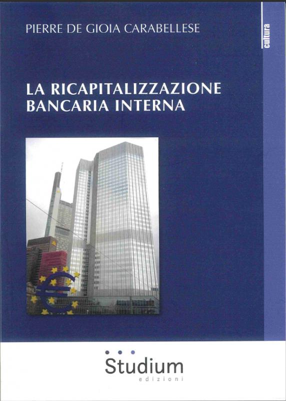 La ricapitalizzazione bancaria interna