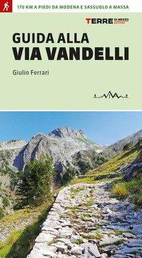 Guida alla Via Vandelli