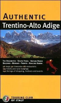 Trentino Alto Adige. Ediz. inglese