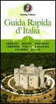 Guida rapida d'Italia. Vol. 3: Abruzzo, Molise, Sardegna, Campania, Puglia, Basilicata, Calabria, Sicilia.
