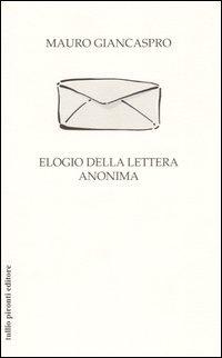 Elogio della lettera anonima