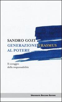 Generazione Erasmus al potere. Il coraggio della responsabilità