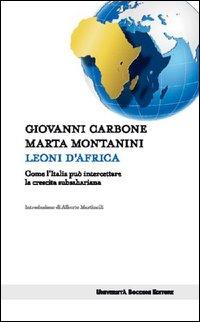 Leoni d'Africa. Come l'Italia può intercettare la crescita subsahariana