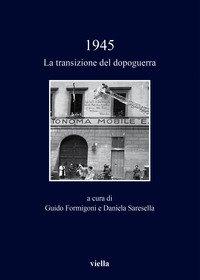 1945. La transizione del dopoguerra
