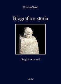 Biografia e storia: saggi e ricerche